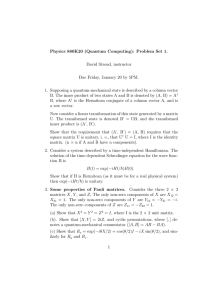 Physics 880K20 (Quantum Computing): Problem Set 1. David Stroud, instructor