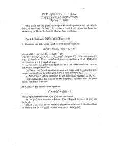 Ph.D. QUALIFYING EXAM DIFFERENTIAL EQUATIONS Spring II, 2009