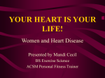 YOUR HEART IS YOUR LIFE! - Columbus State Community College