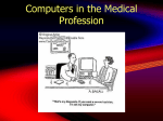 Computers in the Medical Society