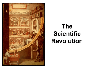 The Scientific Revolution What Was the Scientific Revolution?