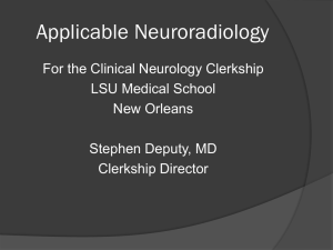 Applicable Neuroradiology - LSU School of Medicine