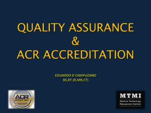 QUALITY ASSURANCE & ACR ACCREDITATION