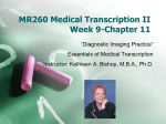 MR260 Medical Transcription II Week 9