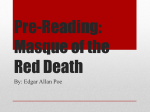 Pre-Reading: Masque of the Red Death