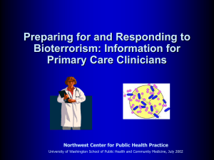 Preparing and Responding to Bioterrorism: Information for