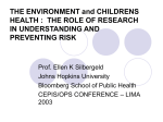 THE ENVIRONMENT and CHILDRENS HEALTH : THE ROLE OF