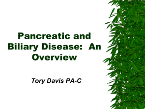 Pancreatic, Hepatic and Biliary Disease: An Overview