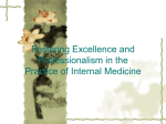 Fostering excellence and professionalism in the practice