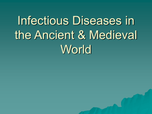 Infectious Diseases in the Ancient & Medieval World