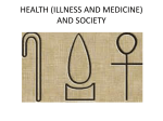 ANTHROPOLOGY OF HEALTH, ILLNESS, AND MEDICINE