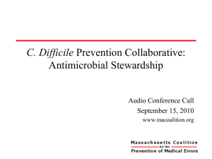 C. diff Prevention Collaborative: Antimicrobial Stewardship