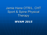 Jamie Hane OTR/L, CHT Sport & Spine Physical Therapy