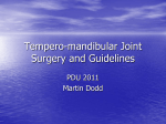 Tempero-mandibular Joint Surgery and Outcomes