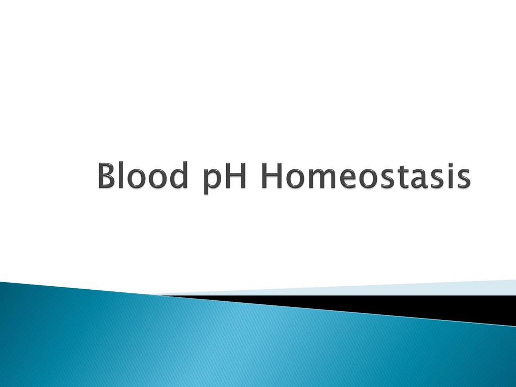Blood Ph Homeostasis