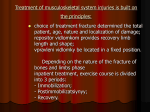 Treatment of musculoskeletal system injuries is built on the principles