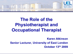 What is Physiotherapy? - School of Psychology and Human