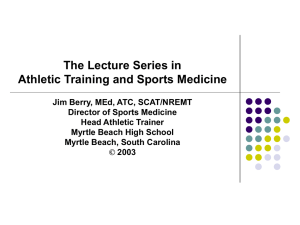 The Lecture Series in Athletic Training and Sports