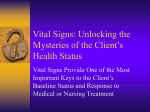 Vital Signs: Unlocking the Mysteries of the Client's
