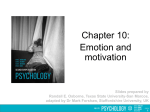 Chapter 10: Emotion and motivation PowerPoint
