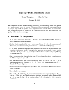 Topology Ph.D. Qualifying Exam Gerard Thompson Mao-Pei Tsui January 12, 2008