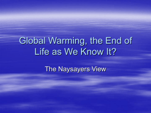 Global Warming, the End of Life as We Know It?