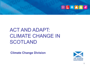 Act and Adapt: Climate Change in Scotland, Scottish