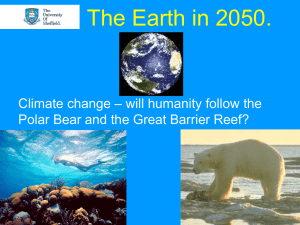 Climate Change: Reality & Future