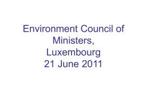 Environment Council of Ministers, Luxembourg 21 June 2011