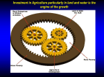 Investment in Agriculture particularly in land and water is the