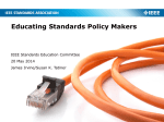 Educating Standards Policy Makers - IEEE-SA