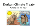 Durban Climate Treaty Where are we now?