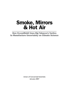 Smoke, Mirrors & Hot Air How ExxonMobil Uses Big Tobacco's Tactics
