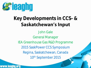 Key Developments in CCS- & John Gale General Manager