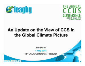 An Update on the View of CCS in Tim Dixon