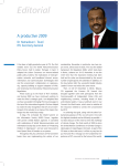 Editorial A productive 2009 Dr Hamadoun I. Touré ITU Secretary-General