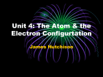 The Atom & the Electron Configurtation