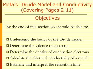 The Drude Model and DC Conductivity