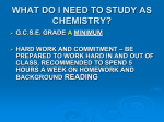 WHY CHOOSE AS CHEMISTRY?
