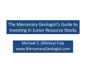 The Mercenary Geologist`s Guide to Investing in Junior Resource
