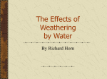 The Effects of Weathering by Water