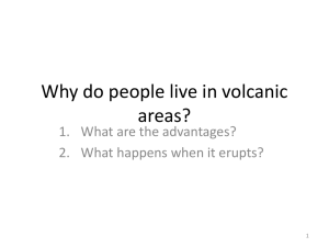 What is like living near a volcano?