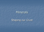 Minerals: Shaping our Crust File
