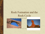 Rock Formation and the Rock Cycle