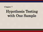 Chapter 7: Hypothesis Testing with One Sample