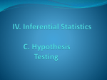 IV. C. Hypothesis Testing