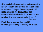 A hospital administrator estimates the mean length of stay for all