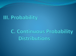 III. C. Continuous Probability Distributions