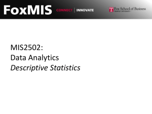 MIS2502: Data Analytics Descriptive Statistics