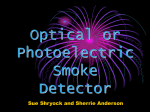 Optical or Photoelectric Smoke Detector